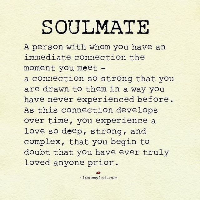 Soulmate meeting quotes my 87 You